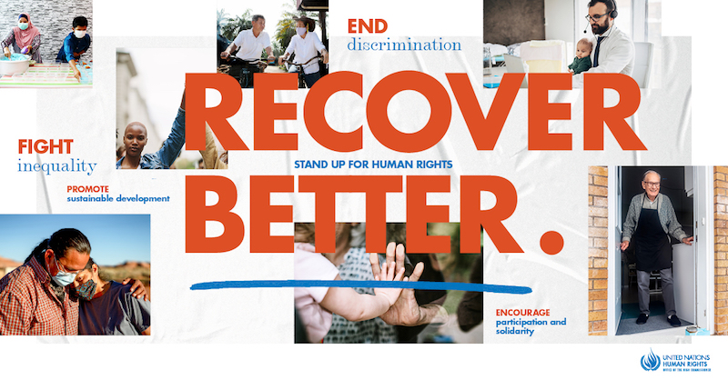 "This Human Rights Day flyer from the UN urges us to ""Recover Better."""